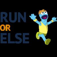 Run Or Else