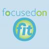 Focused on Fit